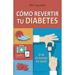 Libro Como Revertir Tu Diabetes
