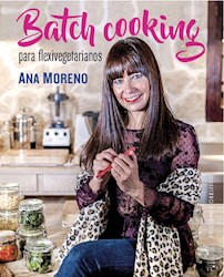 Libro Batch Cooking Para Flexivegetarianos