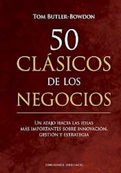 Libro 50 Clasicos De Los Negocios