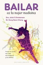 Libro Bailar Es La Mejor Medicina