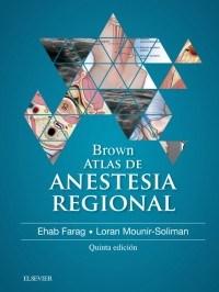 Papel Brown. Atlas De Anestesia Regional Ed.5º