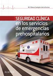E-book Seguridad Clínica En Los Servicios De Emergencias Prehospitalarios