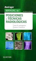 Papel Bontrager. Manual De Posiciones Y Técnicas Radiológicas Ed.9º