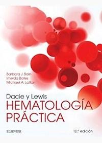 Papel Dacie Y Lewis. Hematología Práctica