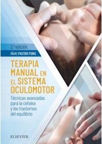 Papel Terapia Manual En El Sistema Oculomotor 2 Ed.