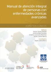 E-book Manual De Atención Integral De Personas Con Enfermedades Crónicas Avanzadas: Aspectos Clínicos