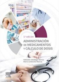Papel Administración De Medicamentos Y Cálculo De Dosis Ed.3º