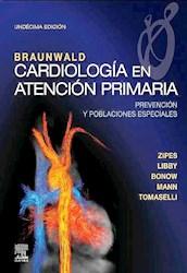 Papel Braunwald Cardiología En Atención Primariam Ed.11