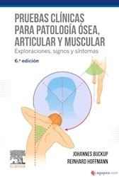 Papel Pruebas Clínicas Para Patología Ósea, Articular Y Muscular Ed.6º