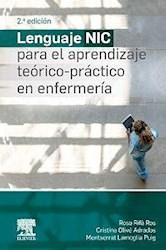 Papel Lenguaje Nic Para El Aprendizaje Teórico-Práctico En Enfermería Ed.2