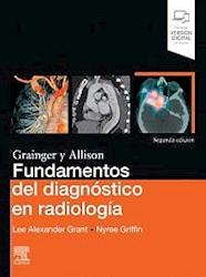 Papel Grainger Y Allison Fundamentos Del Diagnóstico En Radiología Ed.2