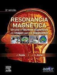 Papel Resonancia Magnética Dirigida A Técnicos Superiores En Imagen Para El Diagnóstico Ed.2
