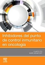 Papel Inhibidores Del Punto De Control Inmunitario En Oncología