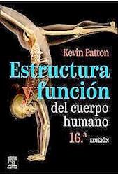 Papel Estructura Y Función Del Cuerpo Humano Ed.16
