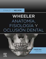 E-book Wheeler. Anatomía, Fisiología Y Oclusión Dental