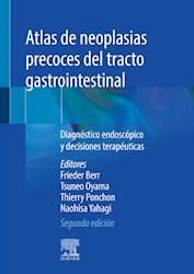 E-book Atlas De Neoplasias Precoces Del Tracto Gastrointestinal