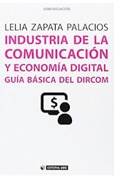 Papel INDUSTRIA DE LA COMUNICACION Y ECONOMIA DIGITAL