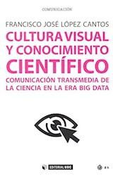 Papel CULTURA VISUAL Y CONOCIMIENTO CIENTIFICO
