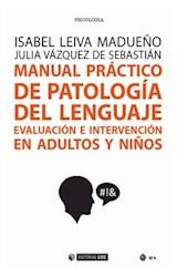Papel MANUAL PRACTICO DE PATOLOGIA DEL LENGUAJE