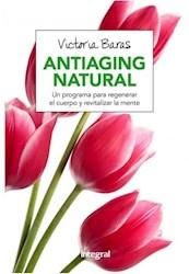 Papel Antiaging Natural Un Programa Para Regenerar El Cuerpo Y Revitalizar La Mente