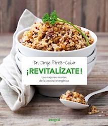 Papel Revitalizate Las Mejores Recetas De La Cocina Energetica