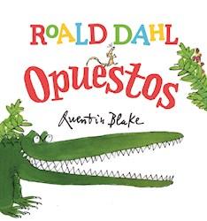 Libro Roald Dahl  Opuestos