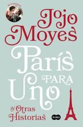 Libro Paris Para Uno Y Otras Historias