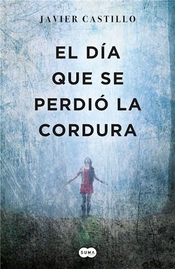 E-book El Día Que Se Perdió La Cordura