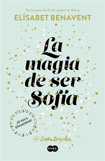 E-book La Magia De Ser Sofía (Bilogía Sofía 1)