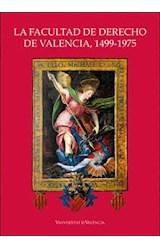 E-book La Facultad de Derecho de Valencia, 1499-1975