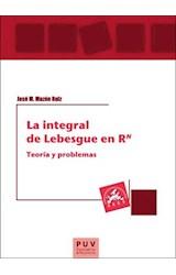 E-book La integral de Lebesgue en RN