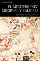 Libro El Mediterraneo Medieval Y Valencia