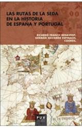 Papel LAS RUTAS DE LA SEDA EN LA HISTORIA DE ESPAÑA Y PORTUGAL