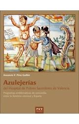 E-book Azulejerías del Hospital de Pobres Sacerdotes de Valencia