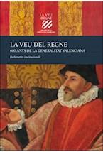 E-book La veu del Regne. 600 anys de la Generalitat Valenciana