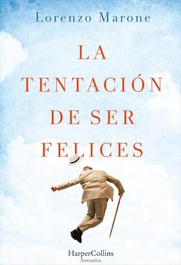 E-book La Tentación De Ser Felices