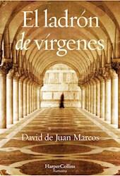 Libro El Ladron De Virgenes