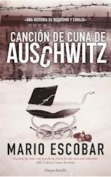 Libro Cancion De Cuna De Auschwitz