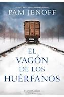 Papel VAGON DE LOS HUERFANOS (COLECCION NARRATIVA) (RUSTICA)