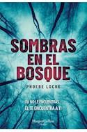 Papel SOMBRAS EN EL BOSQUE (COLECCION THRILLER)