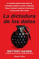 Libro La Dictadura De Los Datos
