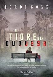 Libro El Tigre Y La Duquesa