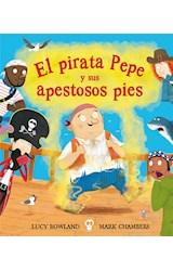 Papel EL PIRATA PEPE Y SUS APESTOSOS PIES