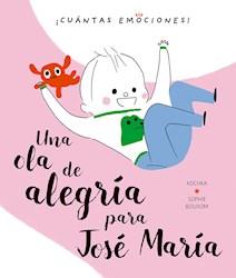 Libro Una Ola De Alegria Para Jose Maria