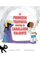Papel LA PRINCESA TRAVIESA CONTRA EL CABALLERO VALIENTE