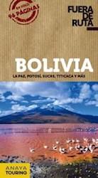 Libro Fuera De Ruta Bolivia 2018 ( Fuera De Ruta )