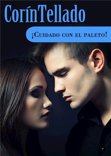 E-book ¡Cuidado Con El Paleto!