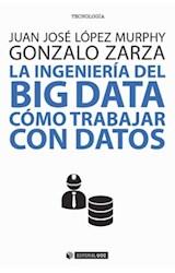 Papel LA INGENIERIA DEL BIG DATA COMO TRABAJAR CON DATOS