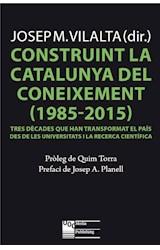 E-book Construint la Catalunya del coneixement (1985-2015)