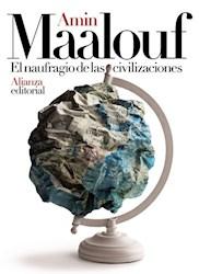 Libro El Naufragio De Las Civilizaciones